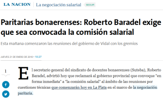 Paritarias bonaerenses Roberto Baradel exige que sea convocada la comisión salarial - 21.01.2016 - LA NACION