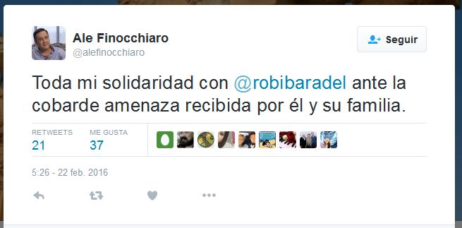 Ale Finocchiaro en Twitter 'Toda mi solidaridad con @robibaradel ante la cobarde amenaza recibida por él y su familia.'
