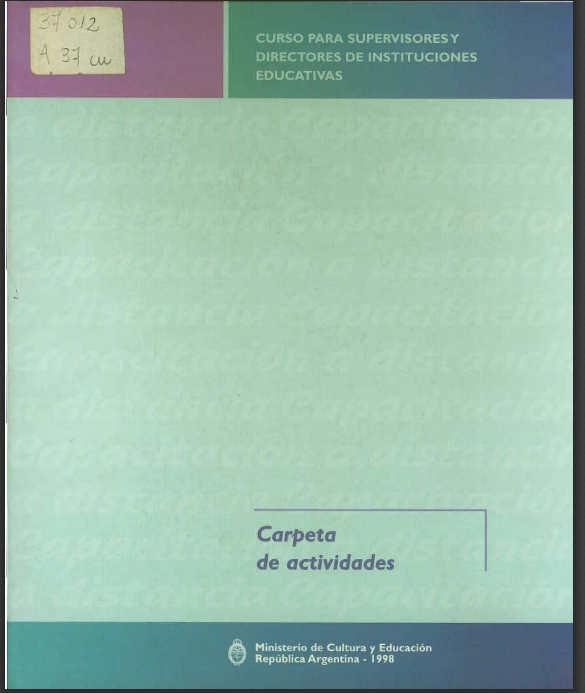 Documento anexo a los manuales del curso para supervisores y directores de instituciones