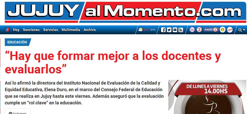 """""""Hay que formar mejor a los docentes y evaluarlos"""" - #JujuyalMomento"""