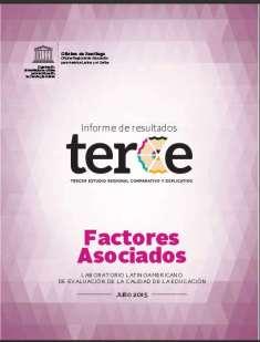 Informe de resultados TERCE factores asociados;