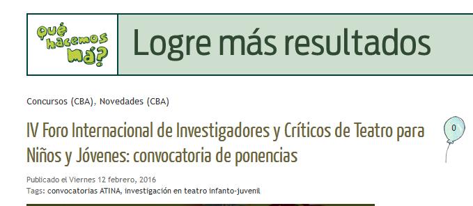IV Foro Internacional de Investigadores y Críticos de Teatro para Niños y Jóvenes convocatoria de ponencias - Qué hacemos má!