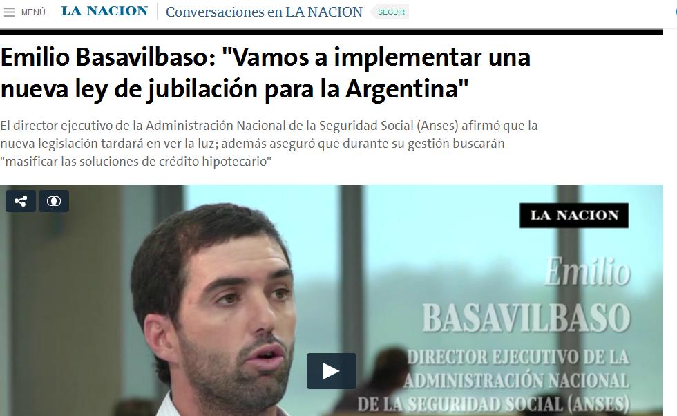 Emilio Basavilbaso 'Vamos a implementar una nueva ley de jubilación para la Argentina' - 07.03.2016 - LA NACION