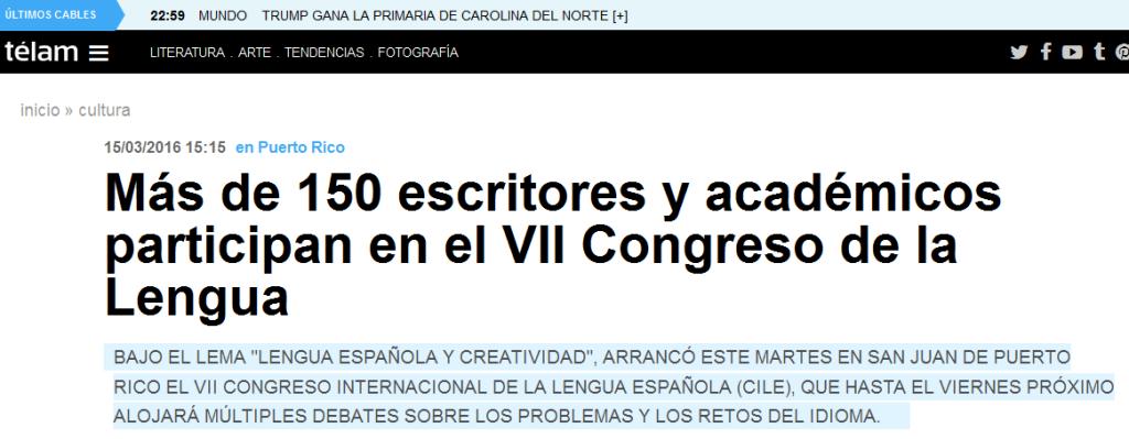 Más de 150 escritores y académicos participan en el VII Congreso de la Lengua - Télam - Agencia Nacional de Noticias