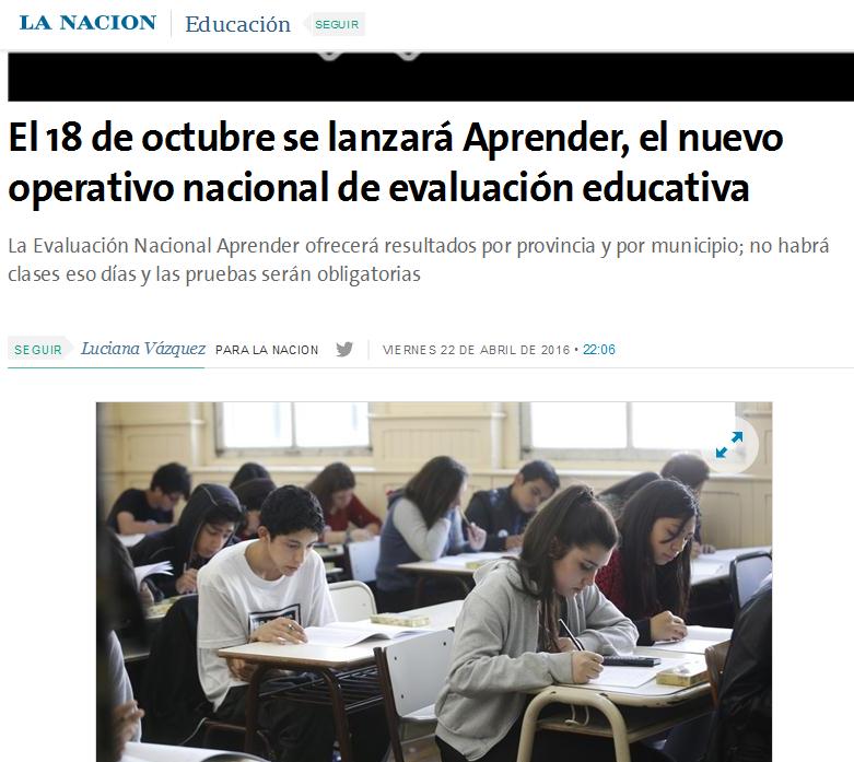 El 18 de octubre se lanzará Aprender, el nuevo operativo nacional de evaluación educativa - 22.04.2016 - LA NACION