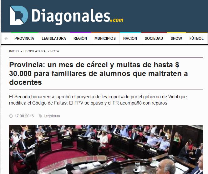 Provincia un mes de cárcel y multas de hasta $ 30.000 para familiares de alumnos que maltraten a docentes - Legislatura - Diagonales.com