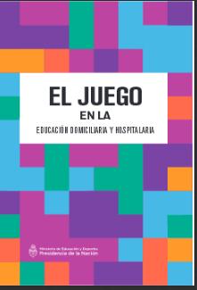 el-juego-en-la-educacion-domiciliaria-y-hospitalaria-2016-web-pdf