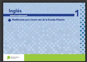 DGCyE. EDUCACIÓN PRIMARIA, 4° AÑO : Planificación de Inglés ...